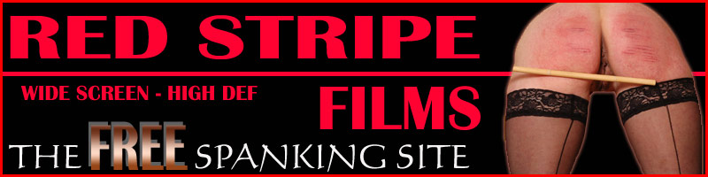 Spanking films of naughty girls. Red Stripe Films real English spanking films, free spanking films
